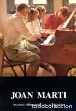 JOAN MARTI - EDITORIAL AUSA - LIBRO DE 1985 RICARDO FERNANDEZ DE LA REGUERA. (Libros de Segunda Mano - Bellas artes, ocio y coleccionismo - Pintura)