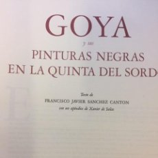 Libros de segunda mano: GOYA Y SUS PINTURAS NEGRAS EN LA QUINTA DEL SORDO. Lote 184321486