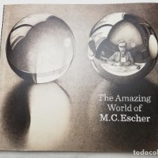 Libros de segunda mano: THE AMAZING WORLD OF M. C. ESCHER (MICKY PILLER / PATRICK ELLIOTT / FRANS PETERSE). Lote 184586105