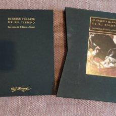 Libros de segunda mano: EL GRECO Y EL ARTE DE SU TIEMPO. LAS NOTAS DE EL GRECO A VASARI. EDICIÓN ESPECIAL N° 649 DE 1500. Lote 210804150