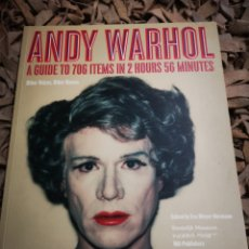 Libros de segunda mano: ANDY WARHOL: OTHER VOICES, OTHER ROOMS: A GUIDE TO 817 ITEMS IN 2 HOURS 56 MINUTES. Lote 184873500