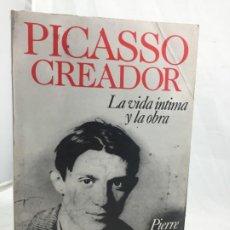 Libros de segunda mano: PICASSO CREADOR. LA VIDA ÍNTIMA Y LA OBRA PIERRE DAIX EDITORIAL: ATLANTIDA, 1988. Lote 186176193