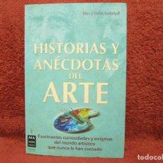 Libros de segunda mano: HISTORIAS Y ANÉCDOTAS DEL ARTE NORA KOLDEHOFF ROBINBOOK. Lote 187297175