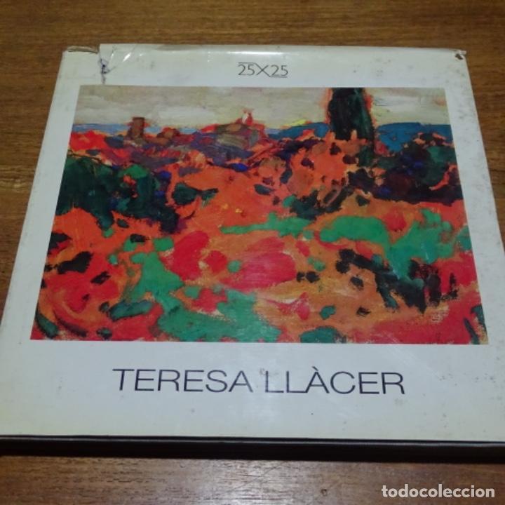 LIBRO DE TERESA LLACER.25X25.RAFOLS.1988 (Libros de Segunda Mano - Bellas artes, ocio y coleccionismo - Pintura)