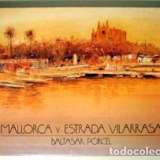 Libros de segunda mano: PORCEL, BALTASAR - MALLORCA I ESTRADA VILARRASA - SABADELL 1983 - IL·LUSTRAT - DEDICAT. Lote 188658905