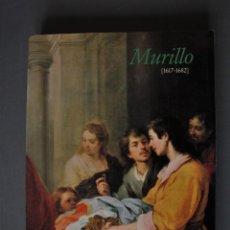 Libros de segunda mano: MURILLO (1617-1682) EXPOSICIÓN. MANUELA MENA E ISABEL DE ALZAGA. ED. MINISTERIO DE CULTURA Y FUNDACI. Lote 189097435