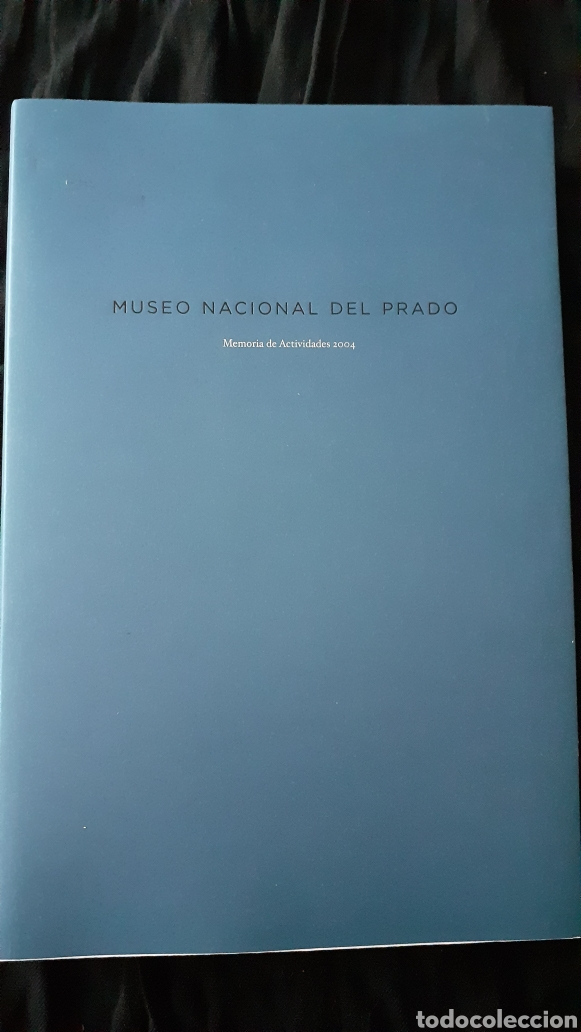 MUSEO NACIONAL DEL PRADO. MEMORIA DE ACTIVIDADES. 2004. (Libros de Segunda Mano - Bellas artes, ocio y coleccionismo - Pintura)