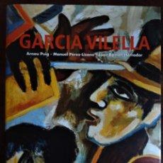 Libros de segunda mano: GARCIA VILELLA , LIBRO TAPA DURA DE 174 PAGINAS, ED. AMBIT 2004 EN CATALÁ. Lote 189364491