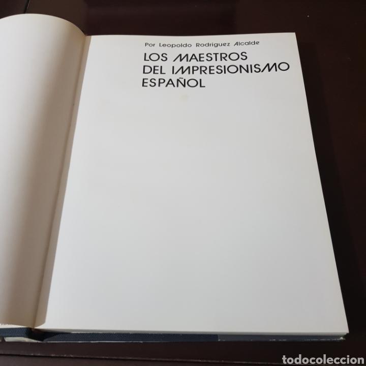 Libros de segunda mano: LOS MAESTROS DEL IMPRESIONISMO ESPAÑOL - LEOPOLDO RODRIGUEZ ALCALDE - Foto 2 - 235620755