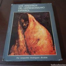 Libros de segunda mano: LOS MAESTROS DEL IMPRESIONISMO ESPAÑOL - LEOPOLDO RODRIGUEZ ALCALDE. Lote 235620755