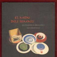 Libros de segunda mano: EL MONT DELS SOMNIS ELS PINTORS SURRELISTES - CAIXA SABADELL. Lote 189963576