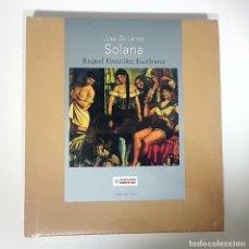 Libros de segunda mano: JOSÉ GUTIÉRREZ SOLANA (PRECINTADO)- RAQUEL GONZÁLEZ ESCRIBANO (FUNDACIÓN MAPFRE.2006). Lote 190065891