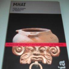 Libros de segunda mano: GUÍA MUSEO DE HISTORÍA Y ANTROPOLOGÍA DE TENERIFE - ILUSTRADO - 110 PÁGINAS - 217 GRAMOS PRECINTADO. Lote 190323240