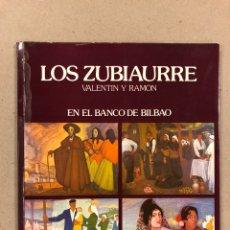 Libros de segunda mano: LOS ZUBIAURRE VALENTÍN Y RAMÓN . EXPOSICIÓN BILBAO 1978. TEXTO MANUEL LLANO GOROSTIZA.. Lote 190346688
