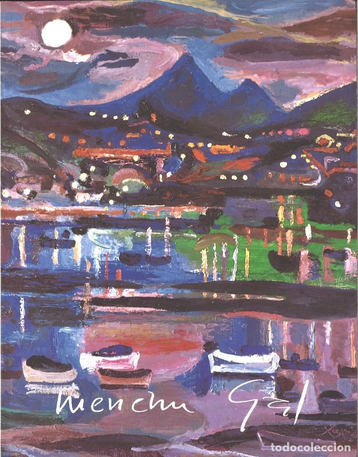 MENCHU GAL. CATÁLOGO EXPOSICIÓN SALA GARIBAI. 1992 (Libros de Segunda Mano - Bellas artes, ocio y coleccionismo - Pintura)