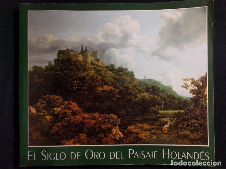EL SIGLO DE ORO DEL PAISAJE HOLANDÉS. PETER C. SUTTON. 1995. THYSSEN-BORNEMIZA. (Libros de Segunda Mano - Bellas artes, ocio y coleccionismo - Pintura)