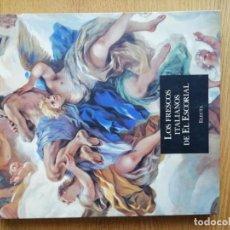 Libros de segunda mano: LOS FRESCOS ITALIANOS DE EL ESCORIAL. COOR. MARIO DI GIANPAOLO. Lote 191142886