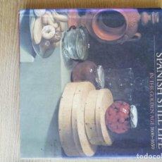 Libros de segunda mano: SPANISH STILL LIFE IN THE GOLDEN AGE 1600-1650. CATÁLOGO. Lote 191143905
