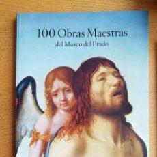 Libros de segunda mano: 100 OBRAS MAESTRAS DEL MUSEO DEL PRADO. Lote 191144393