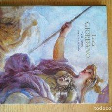 Libros de segunda mano: LUCA GIORDANO Y EL CASÓN DEL BUEN RETIRO. ANDRÉS ÚBEDA DE LOS COBOS. Lote 191144792