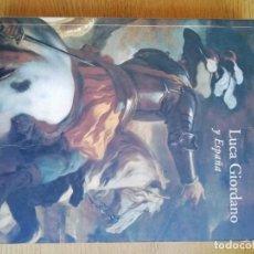 Libros de segunda mano: LUCA GIORDANO Y ESPAÑA. CATÁLOGO. Lote 191144908