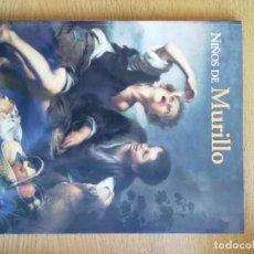 Libros de segunda mano: NIÑOS DE MURILLO. CATÁLOGO. Lote 191145191