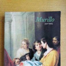Libros de segunda mano: MURILLO 1617-1682. CATÁLOGO. Lote 191145973