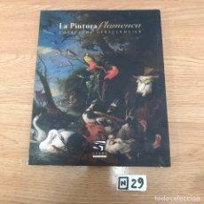 Libros de segunda mano: LA PINTURA FLAMENCA. Lote 191219486