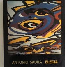 Libros de segunda mano: ELEGÍA. ANTONIO SAURA. Lote 191336512
