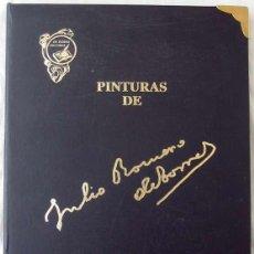 Libros de segunda mano: PINTURAS DE JULIO ROMERO DE TORRES - 51 LÁMINAS EDICIÓN ESPECIAL LIMITADA Y NUMERADA - CAJASUR 1992. Lote 191521348