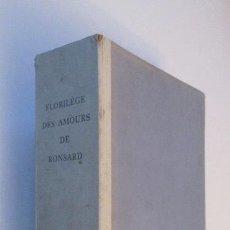 Libros de segunda mano: SUITE DES REPRODUCTIONS DES LITHOGRAPHIES DE MATISSE POUR ILLUSTRER FLORILÈGE DES AMOURS DE RONSARD. Lote 191602946