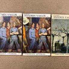 Libros de segunda mano: PINTURAS VASCOS. LUIS MADARIAGA. 3 TOMOS. COLECCIÓN AUÑAMENDI N° 81, 82 Y 83.. Lote 191611981