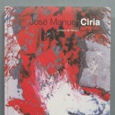 Libros de segunda mano: JOSE MANUEL CIRIA. LIMBOS DE FENIX. Lote 191651371