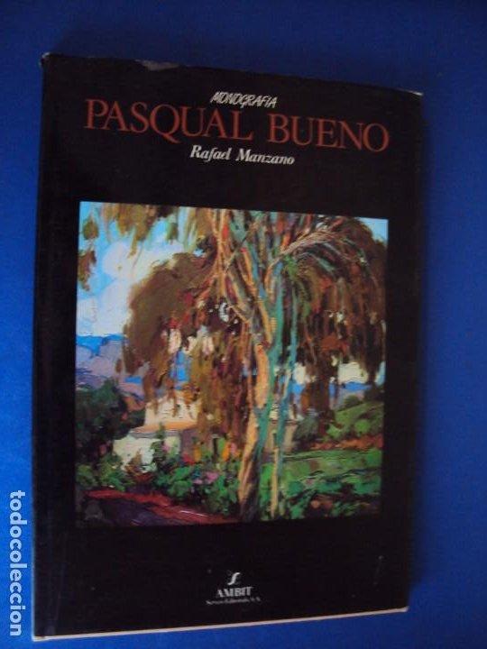 Libros de segunda mano: (LI-200101)MONOGRAFIA PASCUAL BUENO - DIBUJO Y DEDICATORIA ORIGINAL - Foto 3 - 191679011