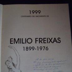 Libros de segunda mano: (LI-200102)E. FREIXAS 1899-1976, 1999, CAJA MADRID,DEDICADA Y DIBUJO DE CARLOS FREIXAS. Lote 191679371