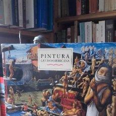 Livres d'occasion: PINTURA LATINOAMERICANA. BREVE PANORAMA DE LA MODERNIDAD FIGURATIVA EN LA PRIMERA MITAD SIGLO XX. Lote 191700393