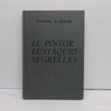 Libros de segunda mano: LIBRO EUSTAQUIO SEGRELLES. Lote 191726496