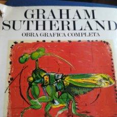 Libros de segunda mano: GRAHAM SUTHERLAND OBRA GRÁFICA COMPLETA COMPLETA ROBERTO TASSI. Lote 191901750