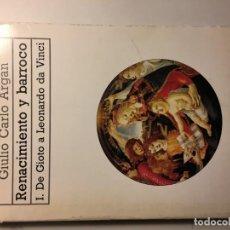 Libros de segunda mano: RENACIMIENTO Y BARROCO. I. DE GIOTO A LEONARDO DA VINCI. Lote 192076610