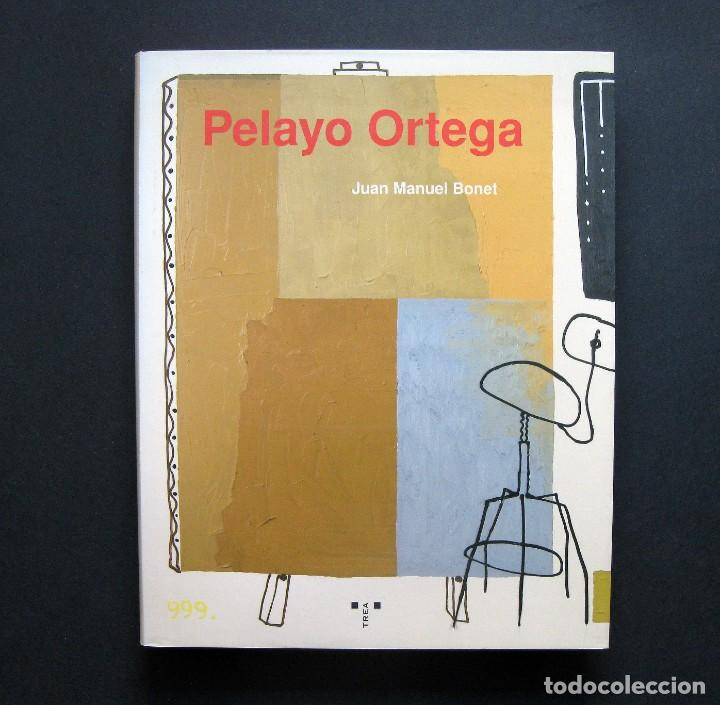 PELAYO ORTEGA - BONET, JUAN MANUEL (Libros de Segunda Mano - Bellas artes, ocio y coleccionismo - Pintura)