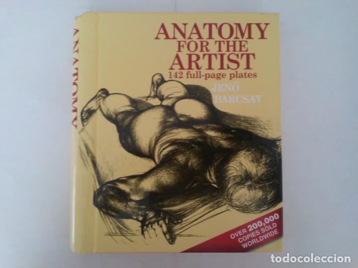 ANATOMY FOR THE ARTIST. ANATOMÍA PARA ARTISTAS (Libros de Segunda Mano - Bellas artes, ocio y coleccionismo - Pintura)