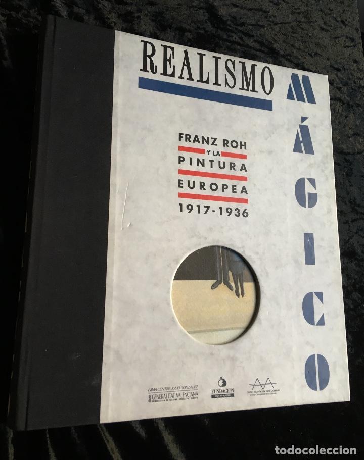 REALISMO MÁGICO - FRANZ ROH Y LA PINTURA EUROPEA 1917 - 1936 - IVAM - (Libros de Segunda Mano - Bellas artes, ocio y coleccionismo - Pintura)