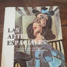 Libros de segunda mano: TOMAS Y MANUEL MARTINEZ BLASCO - LAS ARTES ESPACIALES III. EL ESPIRITU DEL ARTE. Lote 193914043