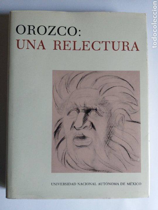OROZCO . UNA RELECTURA . OCTAVIO RIVERO SERRANO . EDICIÓN 1983 . PINTURA PRIMERA MITAD (Libros de Segunda Mano - Bellas artes, ocio y coleccionismo - Pintura)