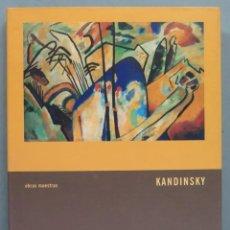 Libros de segunda mano: OBRAS MAESTRAS. KANDINSKY. Lote 194220398