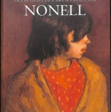 Libros de segunda mano: NONELL GRANS GENIS DE L´ART A CATALUNYA TOMO 16 (CATALÁN). Lote 194232612