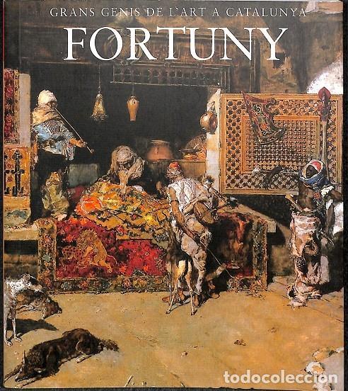 GRANS GENIS DE L´ART A CATALUNYA FORTUNY TOMO 5 (CATALÁN) (Libros de Segunda Mano - Bellas artes, ocio y coleccionismo - Pintura)
