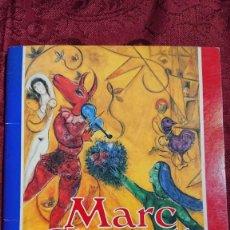 Libros de segunda mano: MARC CHAGALL 112 OBRAS DE LA DACION EXPOSICION NACIONAL BELLAS ARTES BUENOS AIRES ARGENTINA 1989. Lote 194239313