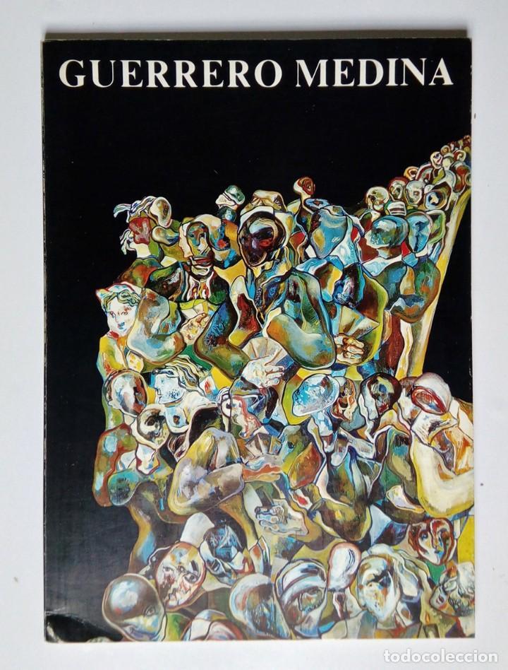 Libros de segunda mano: GUERRERO MEDINA - PINTURA, DIBUJO Y OBRA GRÁFICA - GALERIA LLEONART - BARCELONA 1975 - Foto 2 - 194339377