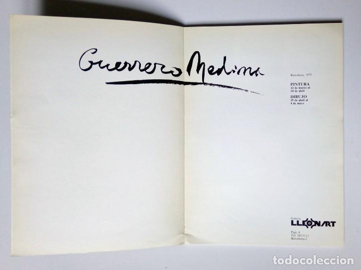 Libros de segunda mano: GUERRERO MEDINA - PINTURA, DIBUJO Y OBRA GRÁFICA - GALERIA LLEONART - BARCELONA 1975 - Foto 3 - 194339377